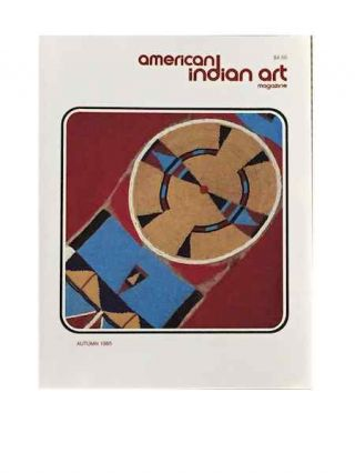 AMERICAN INDIAN ART MAGAZINE. Vol. 010, No. 4