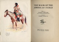 THE BOOK OF THE AMERICAN INDIAN. H. Garland
