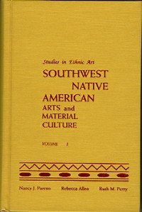 SOUTHWEST NATIVE AMERICAN ARTS AND MATERIAL CULTURE. A Guide to Research. N. Parezo, R., Allen,...