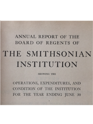 SMITHSONIAN INSTITUTION ANNUAL REPORT. for the year Ending June 30, 1926; Fewkes, J. (1),...