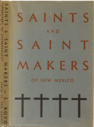 SAINTS AND SAINT MAKERS OF NEW MEXICO. foreword, Ed