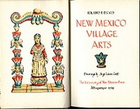 NEW MEXICO VILLAGE ARTS. R. Dickey.