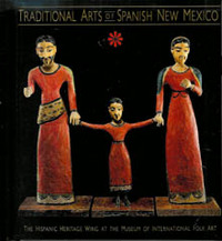 TRADITIONAL ARTS OF SPANISH NEW MEXICO. R. Gavin.