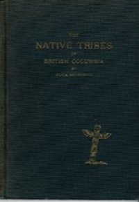 THE NATIVE TRIBES OF BRITISH COLUMBIA. A. Ravenhill