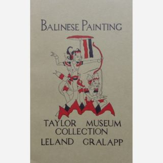 BALINESE PAINTING. Taylor Museum Collection. L. Gralapp