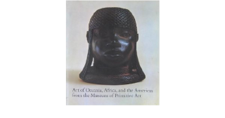 ART OF OCEANIA, AFRICA AND THE AMERICAS. From the Museum of Primitive Art. R. Goldwater