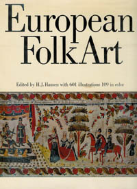 EUROPEAN FOLK ART IN EUROPE AND THE AMERICAS. H. j. Hansen