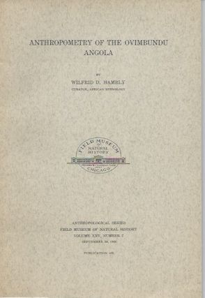 ANTHROPOMETRY OF THE OVIMBUNDU ANGOLA. W. d. Hambly