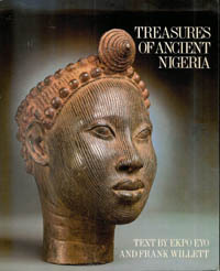 TREASURES OF ANCIENT NIGERIA. F. Willett, E. Eyo