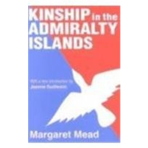 KINSHIP IN THE ADMIRALTY ISLANDS. M. Mead