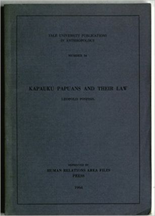 KAPAUKU PAPUANS AND THEIR LAW. L. Pospisil.