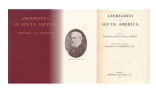 ABORIGINES OF SOUTH AMERICA. G. Church