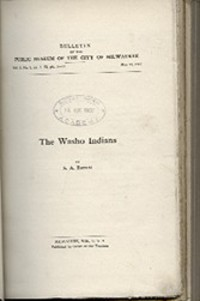THE WASHO INDIANS(No. 1); DECORATIVE ART AND BASKETRY OF THE CHEROKEE(No. 2); NOTES ON MAHIKAN...