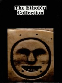 THE ETHOLEN COLLECTION. The Ethnographic Alaskan Collection of Adolf Etholen and His...