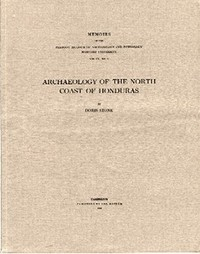 ARCHAEOLOGY OF THE NORTH COAST OF HONDURAS. D. Stone