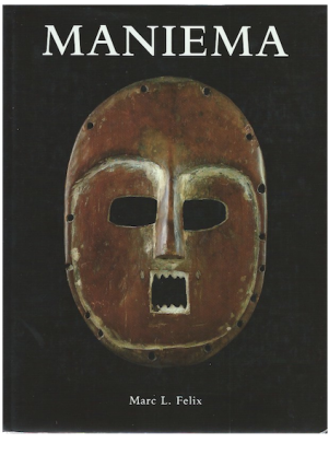 MANIEMA, An Essay on the Distribution of the Symbols and Myths as Depicted in the Masks of...