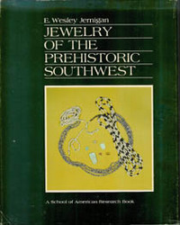 JEWELRY OF THE PREHISTORIC SOUTHWEST. E. Jernigan
