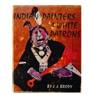 INDIAN PAINTERS AND WHITE PATRONS. J. j. Brody